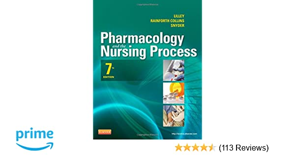 Pharmacology And The Nursing Process 7e Lilley