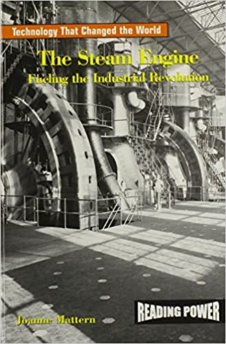 Buy The Steam Engine: Fueling the Industrial Revolution