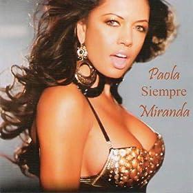 Amazon.com: Se Que Nunca Más: Paola Miranda: MP3 Downloads