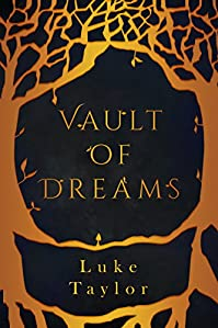Vault Of Dreams by Luke Taylor ebook deal