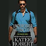 Undercover Attraction | Katee Robert