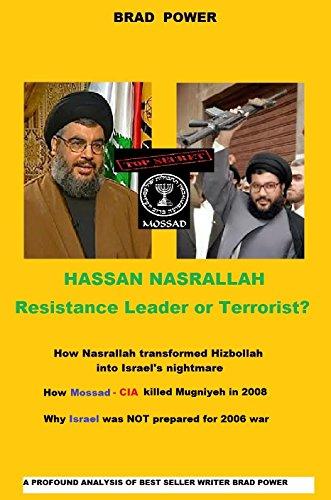 HIZBULLAH: Nasrallah, Resistance Leader or Terrorist? (English Edition) por [Power, Brad]