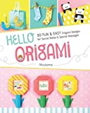 img - for Hello Origami: 30 Fun and Easy Origami Designs for Secret Notes and Special Messages book / textbook / text book