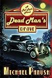 Dead Man`s Drive, Michael Panush, 1620074516