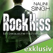 Rock Kiss - Ich berausche mich an dir (Rock Kiss 2)   Nalini Singh