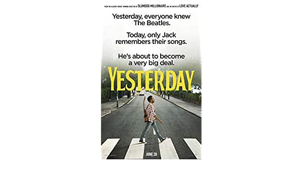 YESTERDAY MOVIE POSTER 2 Sided ORIGINAL Version B 27x40 DANNY BOYLE LILY JAMES
