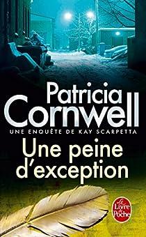 Une peine d'exception par Cornwell
