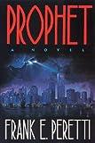 Prophet, Frank E. Peretti, 0891076182