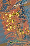 Sydney Hi' de '0' - US: An Erotic Art World Tale