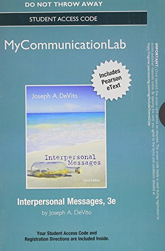 NEW MyCommunicationLab with Pearson eText -- Standalone Access Card -- for Interpersonal Messages (3rd Edition)