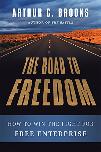 The Road to Freedom: How to Win the Fight for Free Enterprise pdf