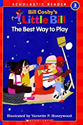 The Best Way To Play (Turtleback School & Library Binding Edition) (Little Bill Books for Beginning Readers)
