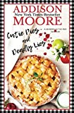 Cutie Pies and Deadly Lies: A Cozy Mystery (MURDER IN THE MIX) by  Addison Moore in stock, buy online here