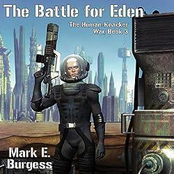 The Battle for Eden