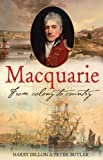 img - for Macquarie: From Colony to Country book / textbook / text book