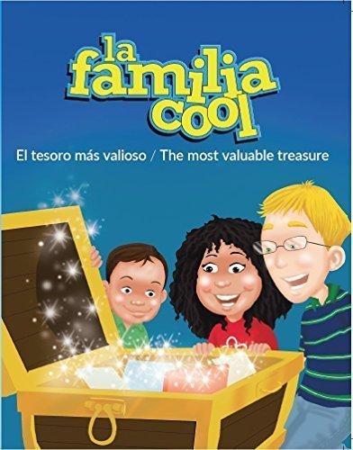 La Familia Cool: El tesoro más valioso / The Most Valuable Treasure