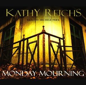 Monday Mourning Audiobook