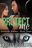 Protect Me: BBW Paranormal Shifter Romance (Sawtooth Shifters Book 3)