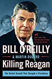 img - for Killing Reagan: The Violent Assault That Changed A Presidenc (Wheeler Large Print Book Series) by O'Reilly, Bill, Dugard, Martin(October 4, 2015) Hardcover book / textbook / text book
