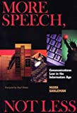 More Speech, Not Less: Communications Law in the Information Age