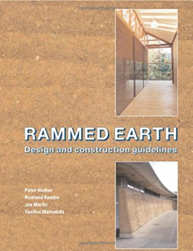 rammed earth design and construction guidelines ep 62 peter rh amazon com rammed earth design and construction guidelines Rammed Earth Santa Fe NM