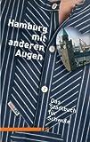 Hamburg mit anderen Augen: Stadtbuch für Schwule