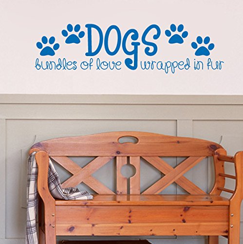 Dogs, Bundles of Love Wrapped in Fur Adorable Wall Decal (Blue, 36w x 9.5h)