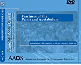 Fractures of the Pelvis and Acetabulum (Standing Room Only)