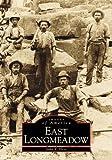 East Longmeadow, John Y. Hess, 0738504327