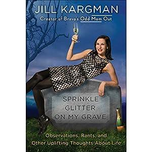 Sprinkle Glitter on My Grave Audiobook