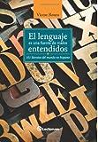 El Lenguaje Es una Fuente de Malos Entendidos, Víctor Roura, 149493924X