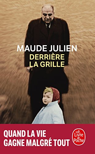 Derriere La Grille (French Edition) ()