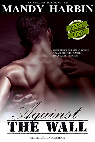 Against The Wall: Part One: Aaron and Sasha