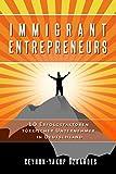 Immigrant Entrepreneurs - 10 Erfolgsfaktoren türkischer Unternehmer in Deutschland (German Edition)