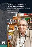 Conversaciones matemáticas con Maria Antònia Canals: 247 (Biblioteca De Aula)
