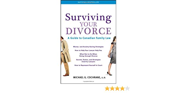 Surviving your divorce a guide to canadian family law michael g surviving your divorce a guide to canadian family law michael g cochrane 9781118083963 books amazon solutioingenieria Image collections