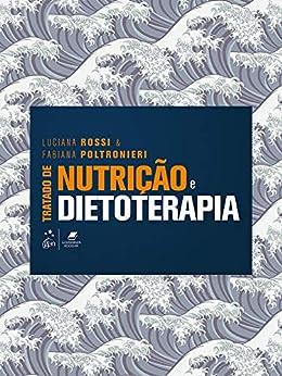Amazon.com.br eBooks Kindle: Tratado de Nutrição e