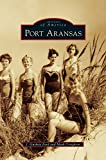 img - for Port Aransas book / textbook / text book