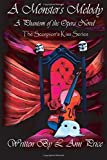 A Monster's Melody: A Phantom of the Opera Novel (The Scorpion's Kiss) (Volume 2)