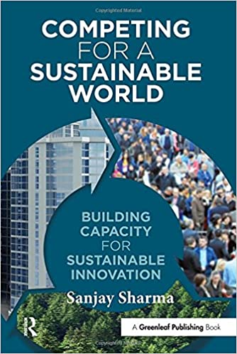 Book Competing for a Sustainable World: Building Capacity for Sustainable Innovation