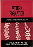 Pattern Formation : A Primer in Developmental Biology, George M. Malacinski, 002949480X