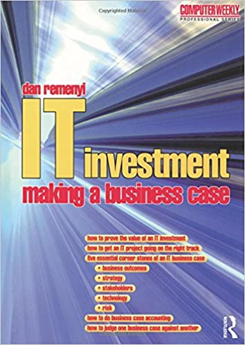 IT Investment: Making a Business Case Computer Weekly Professional: Amazon.es: Dan Remenyi, Michael Sherwood-Smith: Libros en idiomas extranjeros