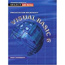 SELECT: Projects for Visual Basic 6.0 by Thurrott, Paul (1999) Paperback