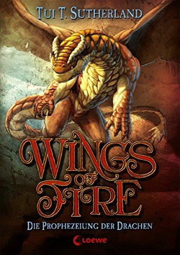 Wings of Fire 1 - Die Prophezeiung der Drachen (German - Jungle Wings