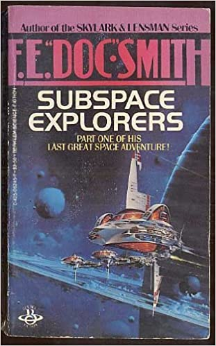 Subspace Explorers by Edward E. (