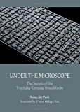 Under the Microscope : The Secrets of the Tripitaka Koreana Woodblocks, Park, Sang-jin, 1443846082