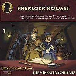 Der verräterische Brief (Die unveröffentlichten Fälle des Sherlock Holmes 1)