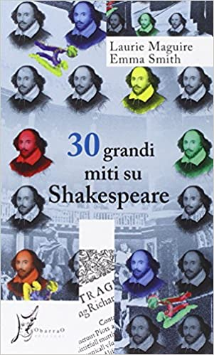 30 grandi miti su Shakespeare Maguire Smith