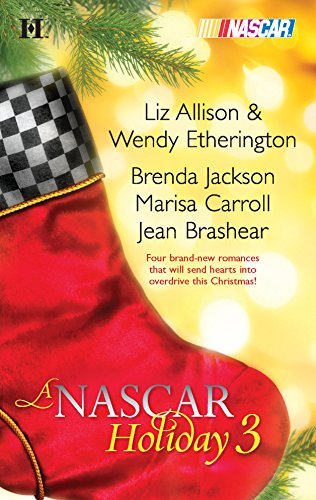 A NASCAR Holiday 3: An Anthology