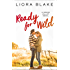 Ready for Wild (The Grand Valley Series Book 3)